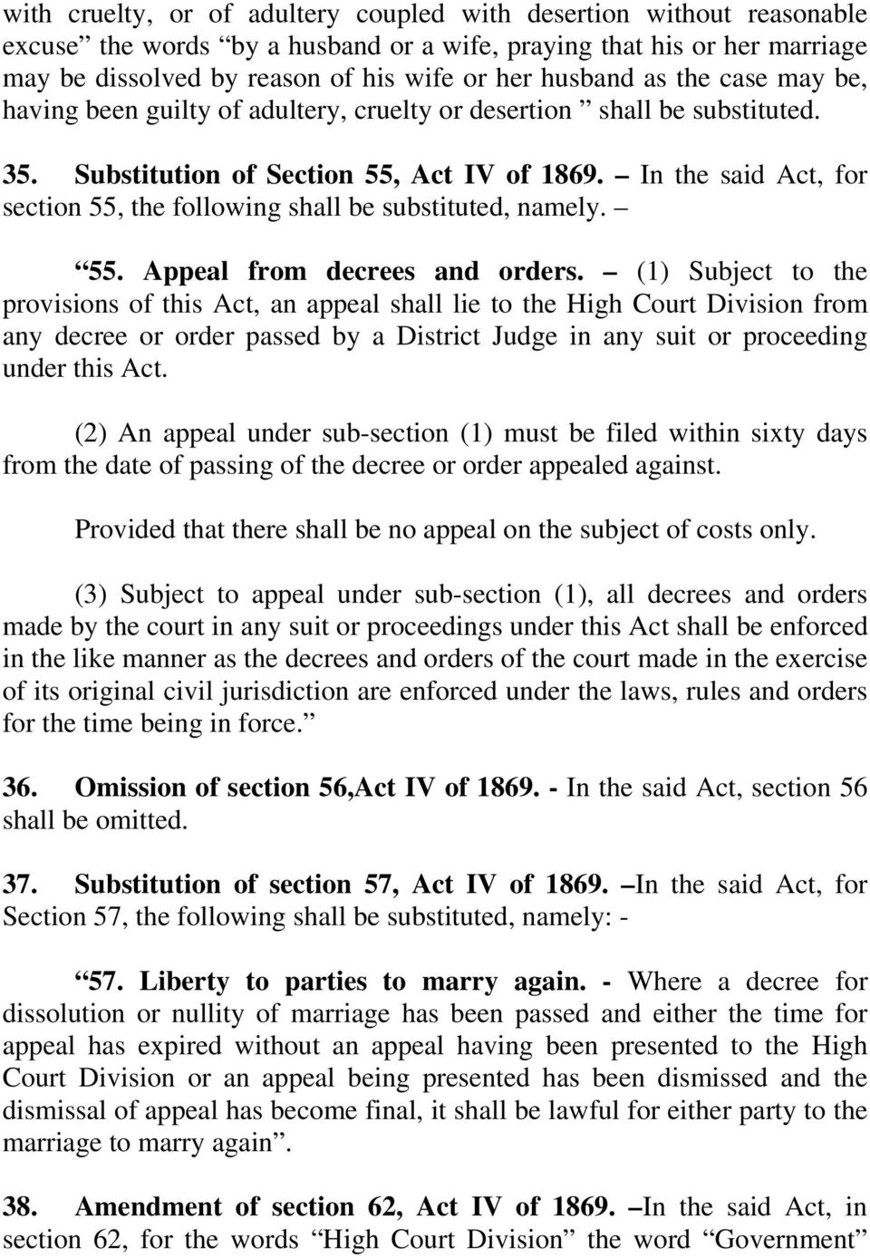 In the said Act, for section 55, the following shall be substituted, namely. 55. Appeal from decrees and orders.