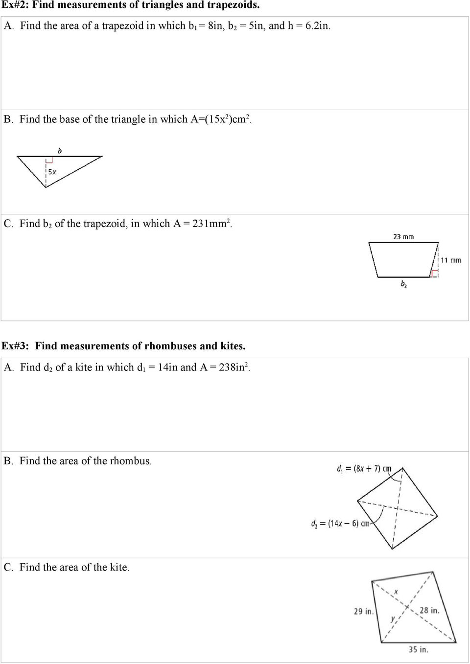 Find the base of the triangle in which A=(15x 2 )cm 2. C.