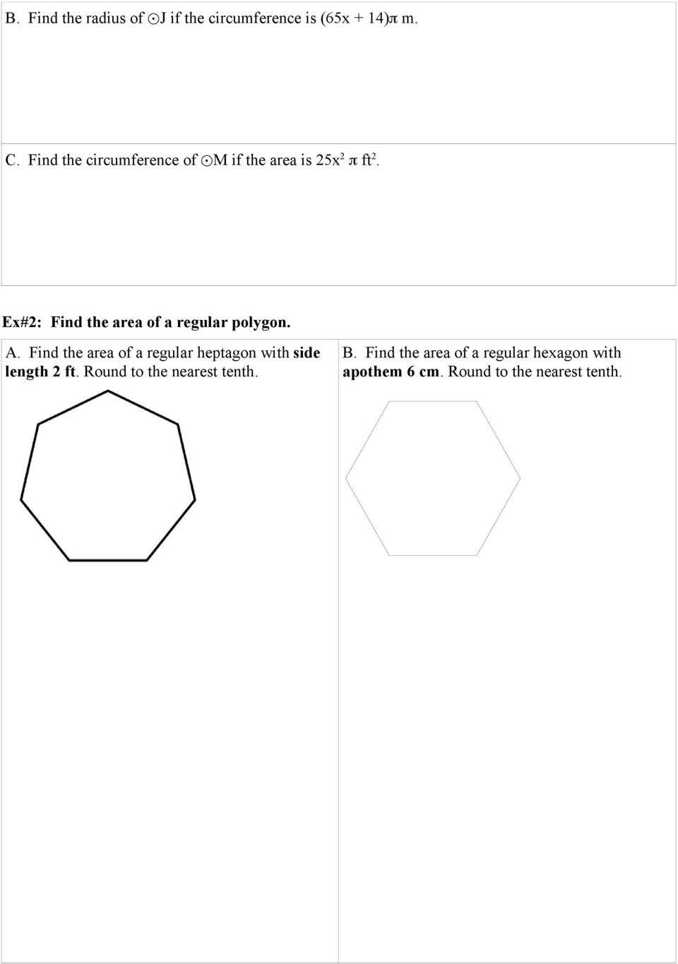 Ex#2: Find the area of a regular polygon. A.