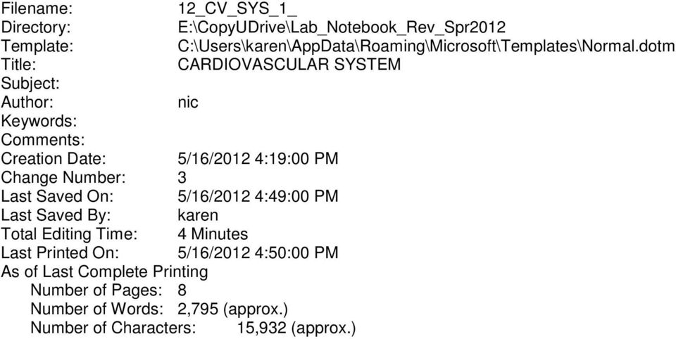 dotm Title: CARDIOVASCULAR SYSTEM Subject: Author: nic Keywords: Comments: Creation Date: 5/16/2012 4:19:00 PM Change Number: 3