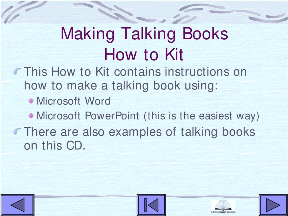 using: Microsoft Word Microsoft PowerPoint (this is the