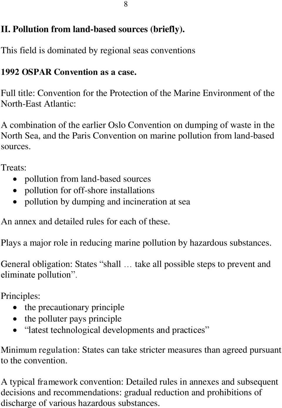 Convention on marine pollution from land-based sources.