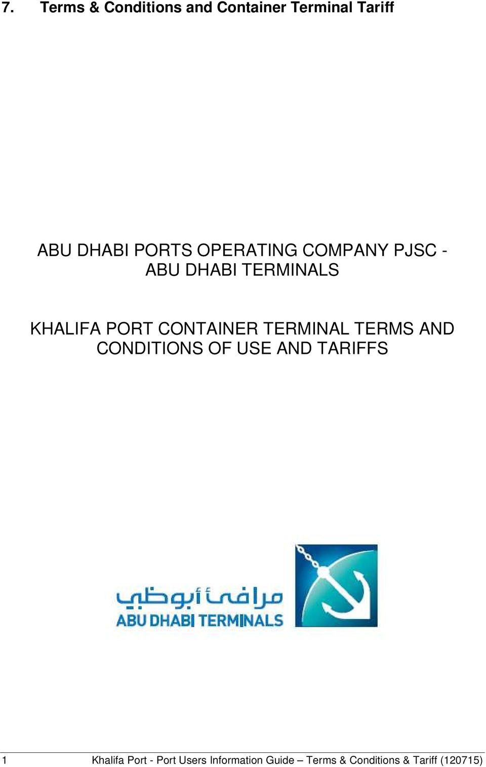 CONTAINER TERMINAL TERMS AND CONDITIONS OF USE AND TARIFFS 1