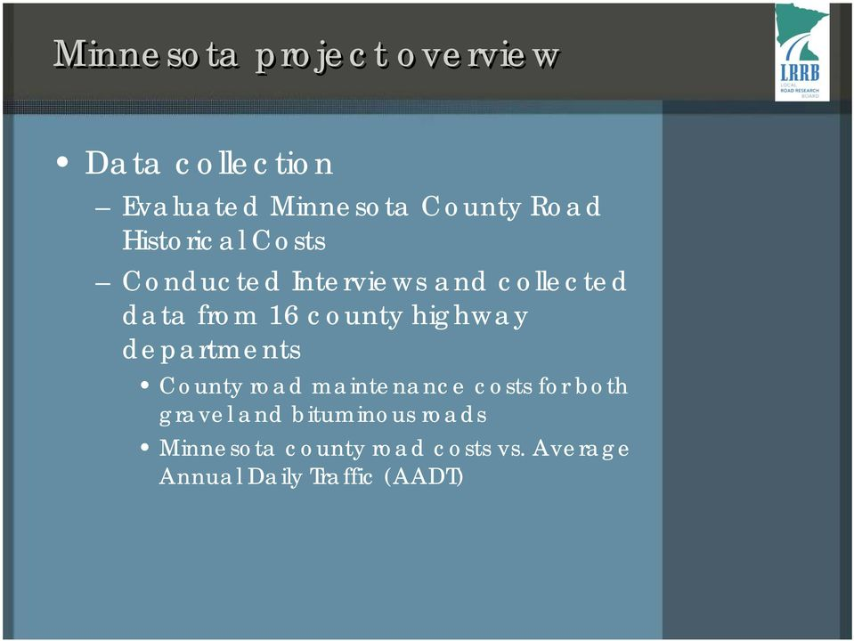 highway departments County road maintenance costs for both gravel and