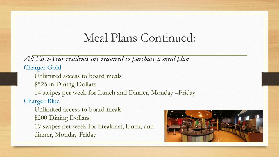 week for Lunch and Dinner, Monday Friday Charger Blue Unlimited access to board