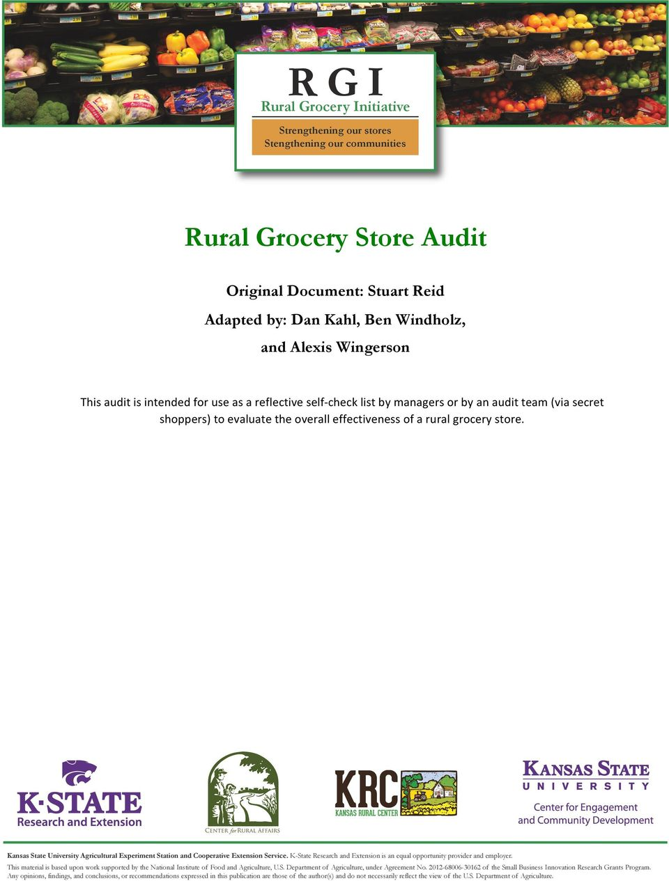 "for use as a reflective self- check list by managers or by an audit team (via secret shoppers) to evaluate the overall effectiveness of a rural grocery store. 6'-4'4""1/'/+""7-.0+&4./,""82&."
