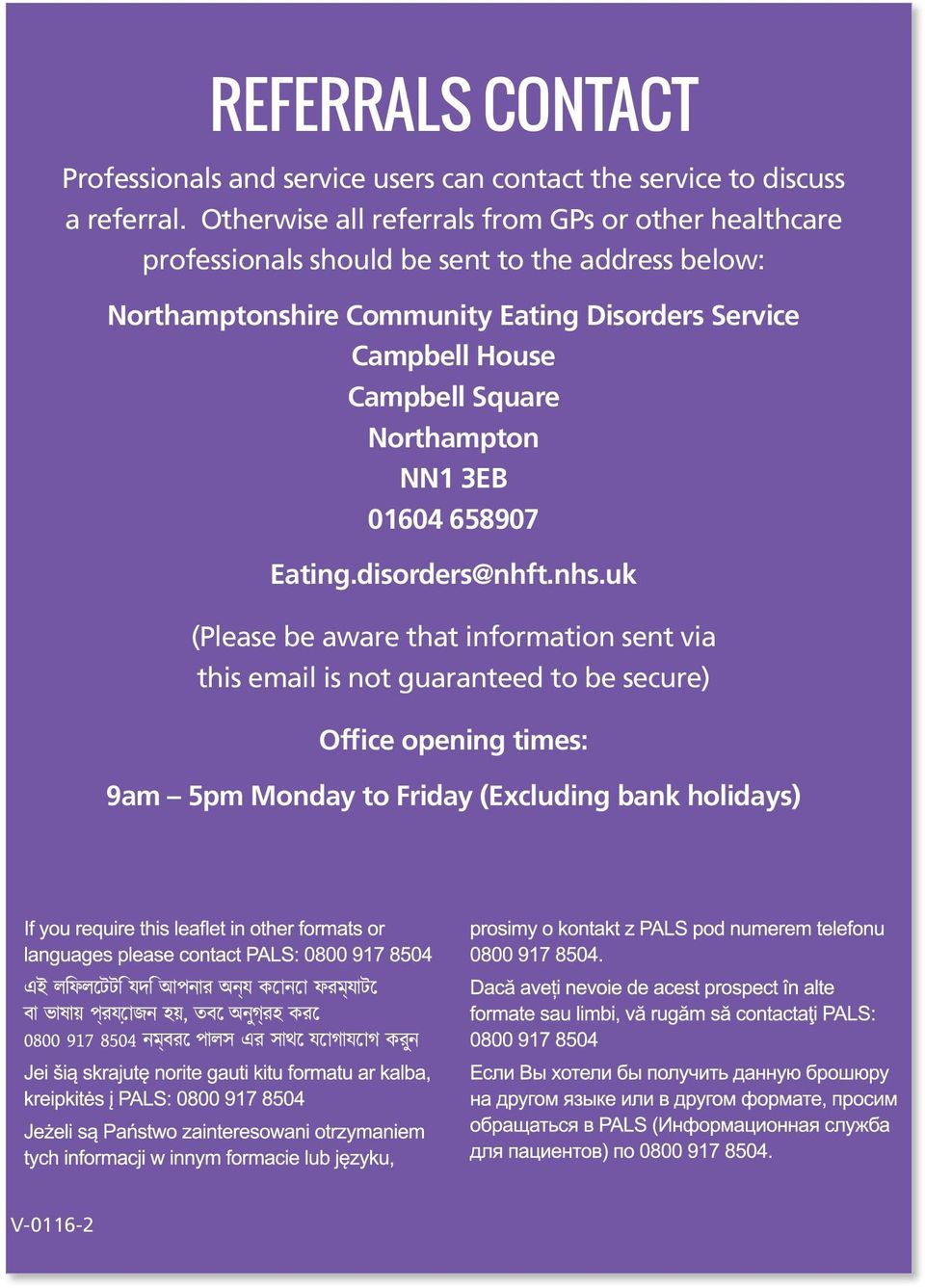 Community Eating Disorders Service Campbell House Campbell Square Northampton NN1 3EB 01604 658907 Eating.disorders@nhft.nhs.
