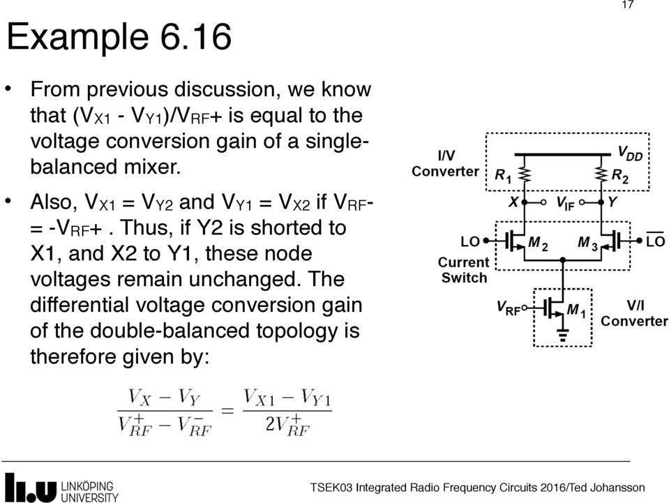 conversion gain of a singlebalanced mixer. Also, VX1 = VY2 and VY1 = VX2 if VRF- = -VRF+.