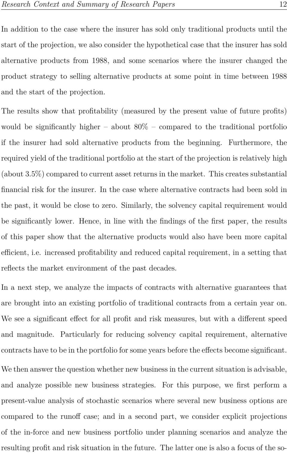 value at risk research papers All papers discussed here  what is the value of the research we  is not to provide a ranking but to outline how the value of research.