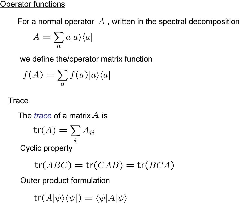 the/operator matrix function Trace The trace of