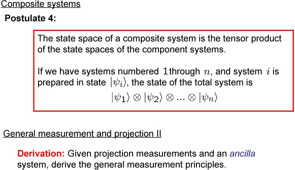 If we have systems numbered through, and system prepared in state, the state of the total system