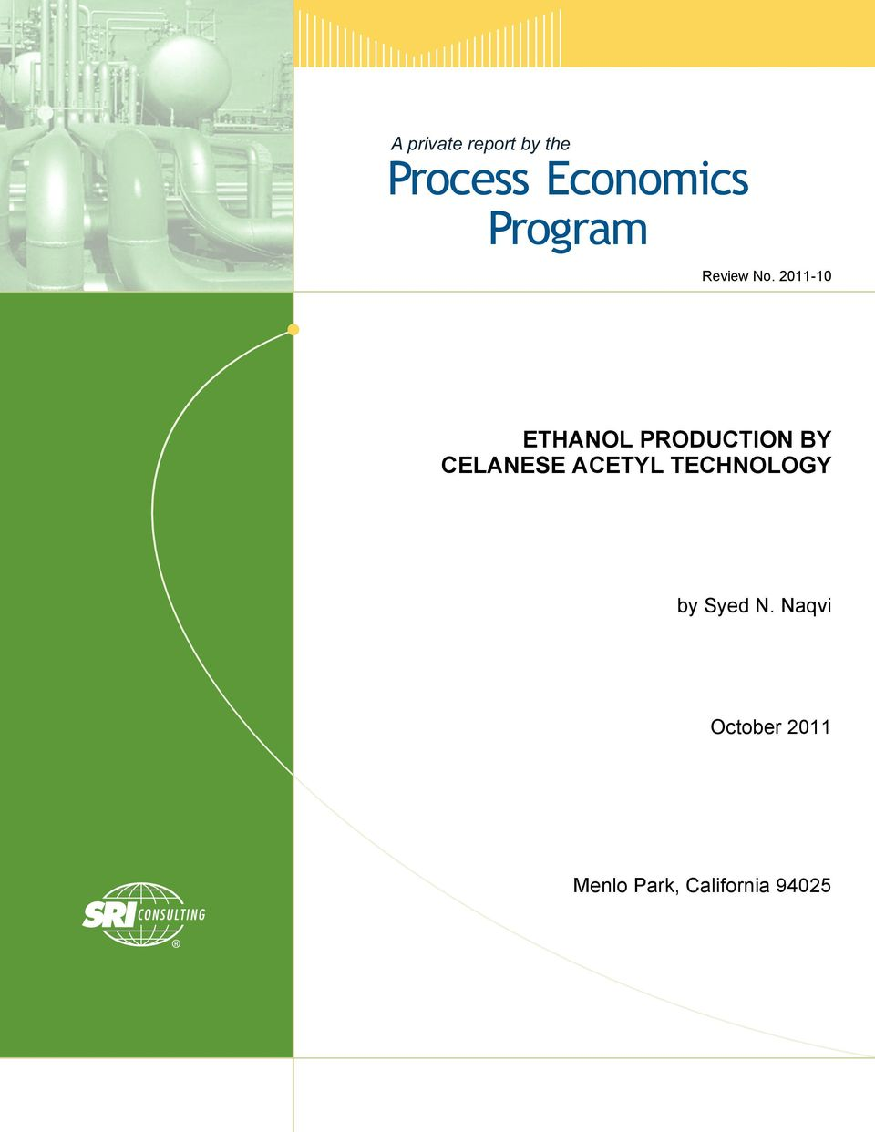 2011-10 ETHANOL PRODUCTION BY CELANESE