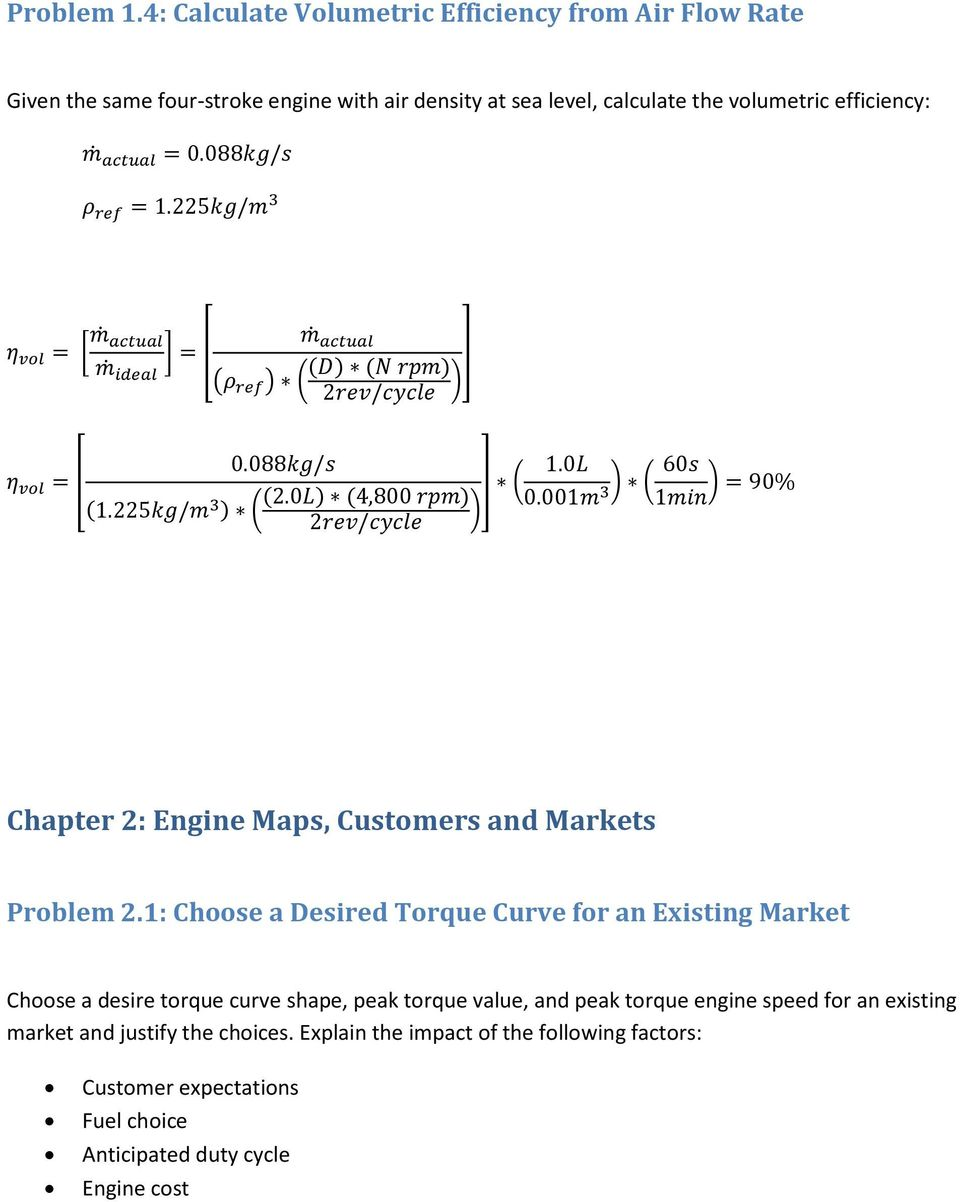 efficiency: [ ] [ ( ) ( ( ) ( ) ] ) [ ( ) ( ( ) ( ) ] ( ) ( ) ) Chapter 2: Engine Maps, Customers and Markets Problem 2.