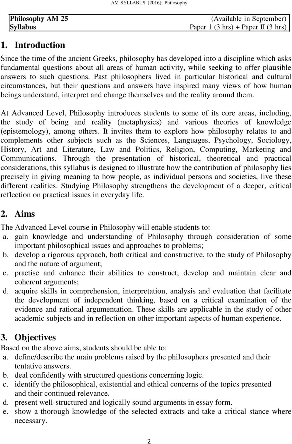 philosophy essay papers Students often find philosophy papers difficult to write since the expectations are very different from those in other disciplines, even from those of other disciplines in the humanities.