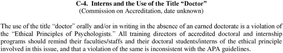 All training directors of accredited doctoral and internship programs should remind their faculties/staffs and their doctoral