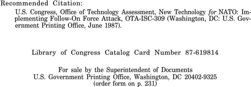 Force Attack, OTA-ISC-309 (Washington, DC: U.S. Government Printing Office, June 1987).
