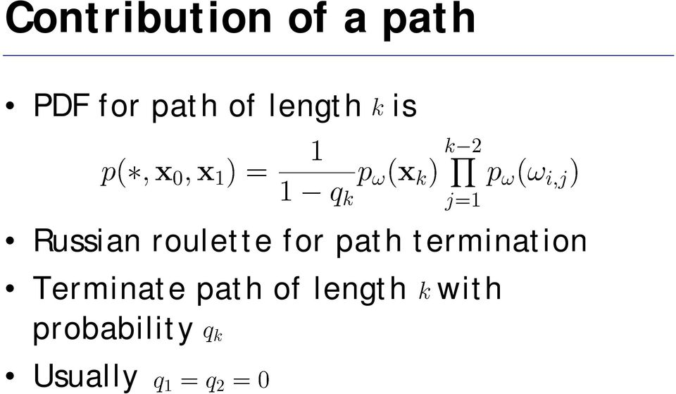 roulette for path termination