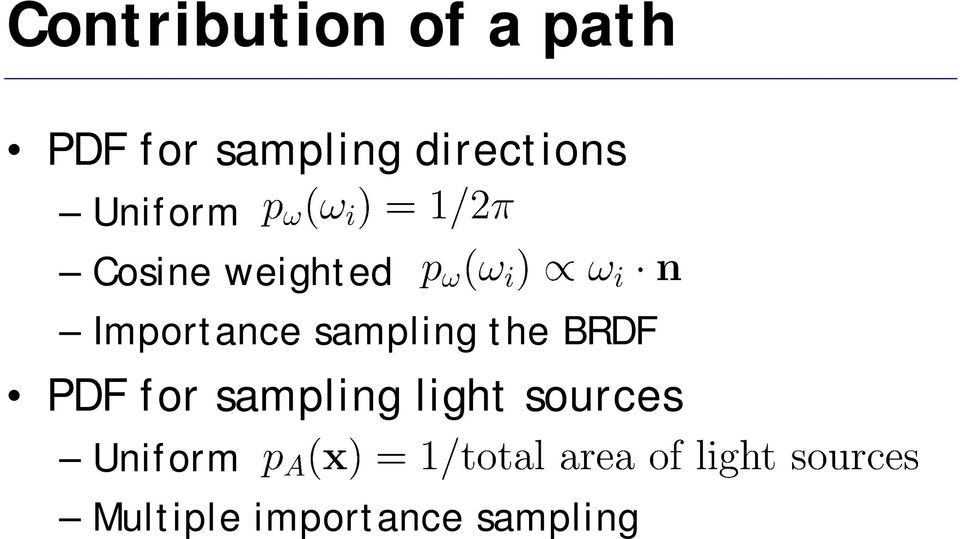 Importance sampling the BRDF PDF for