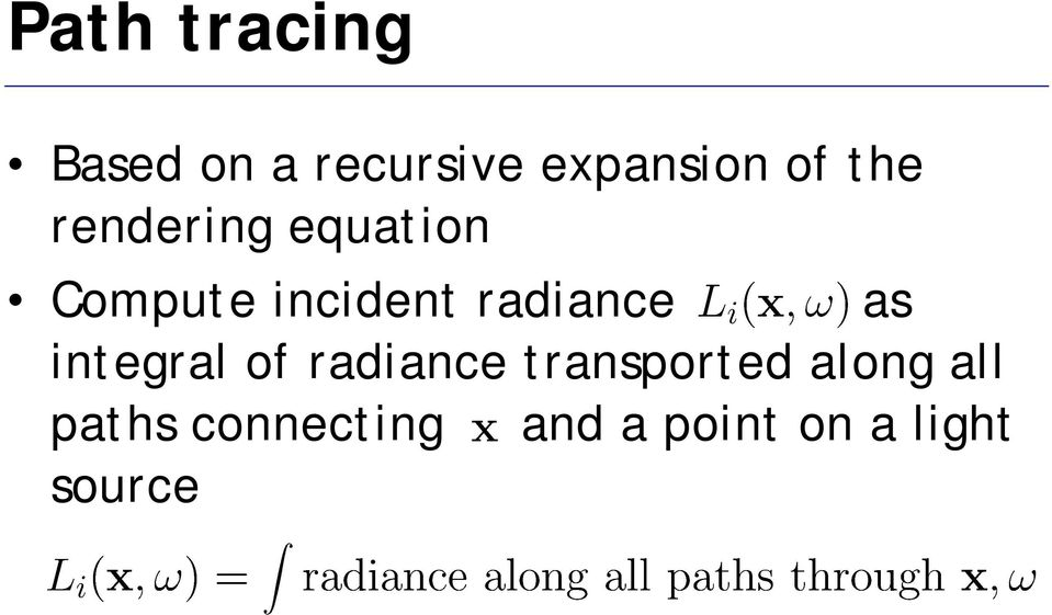 radiance as integral of radiance transported