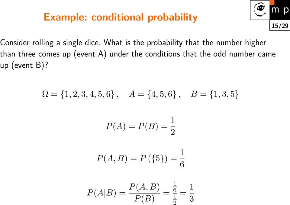 conditions that the odd number came up (event B)?