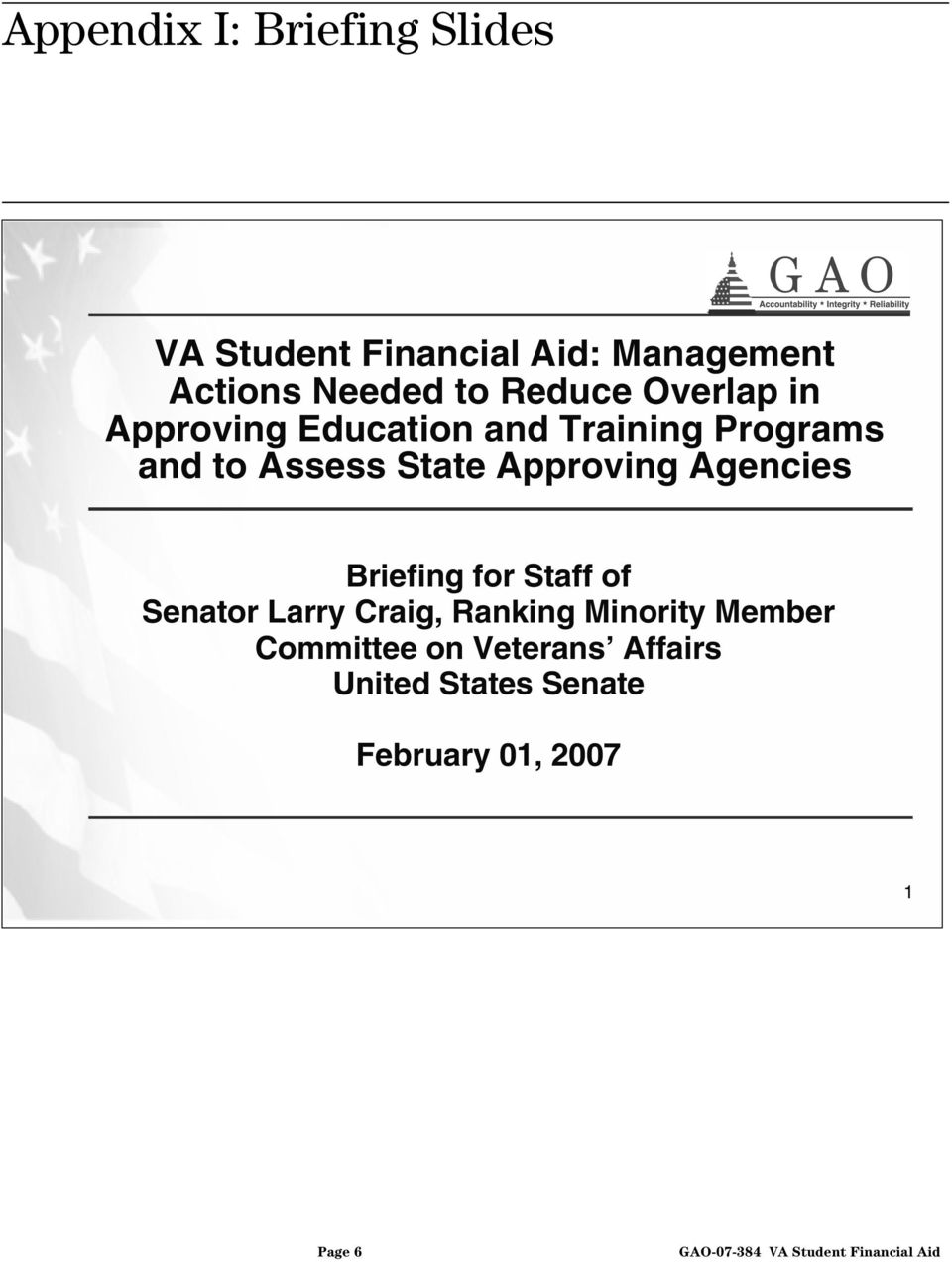 Assess State Approving Agencies Briefing for Staff of Senator Larry Craig, Ranking