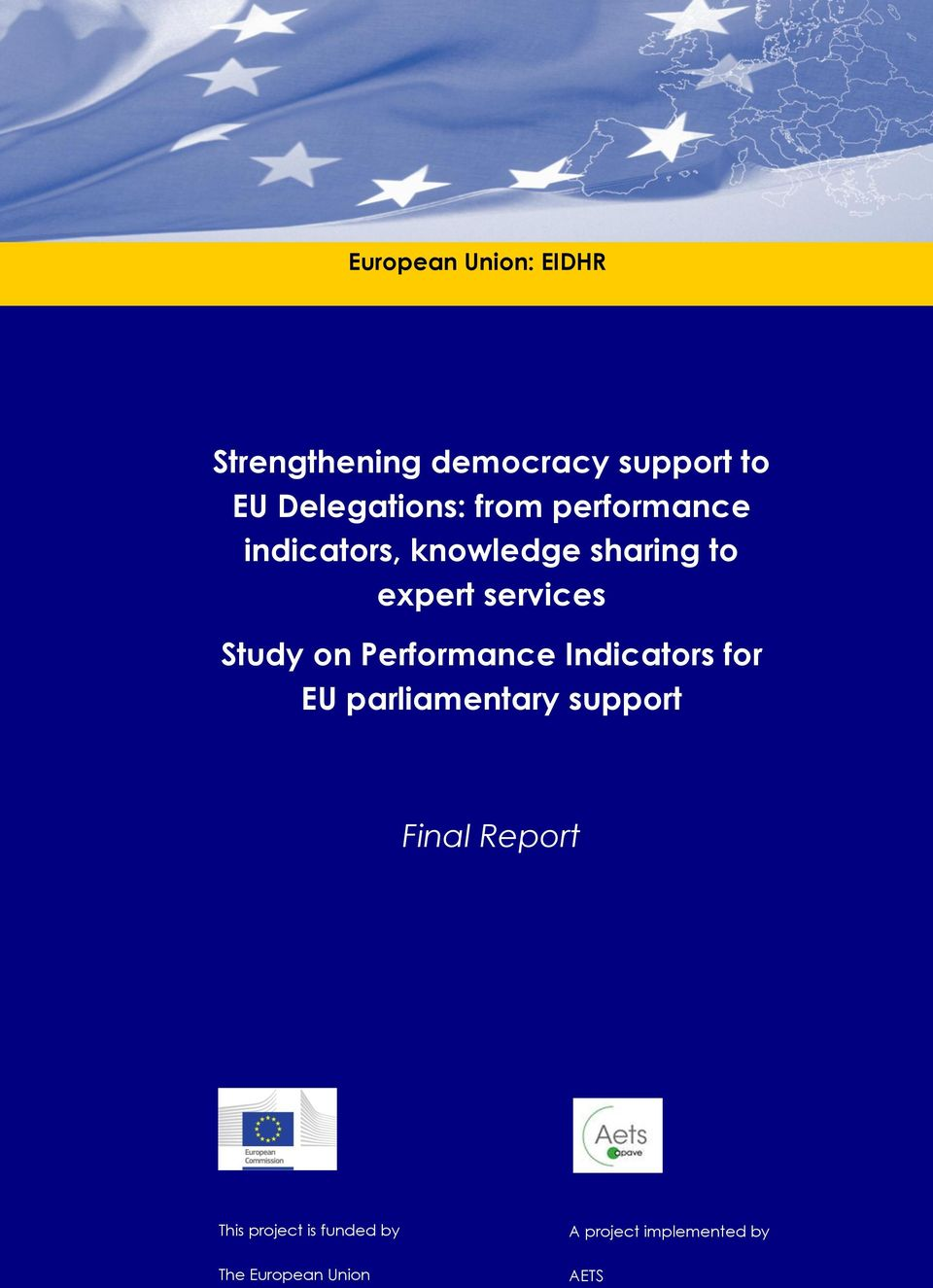 on Performance Indicators for EU support Final Report <Final version>