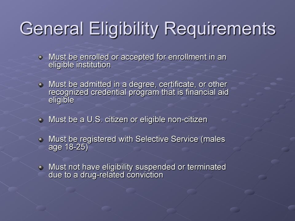 financial aid eligible Must be a U.S.