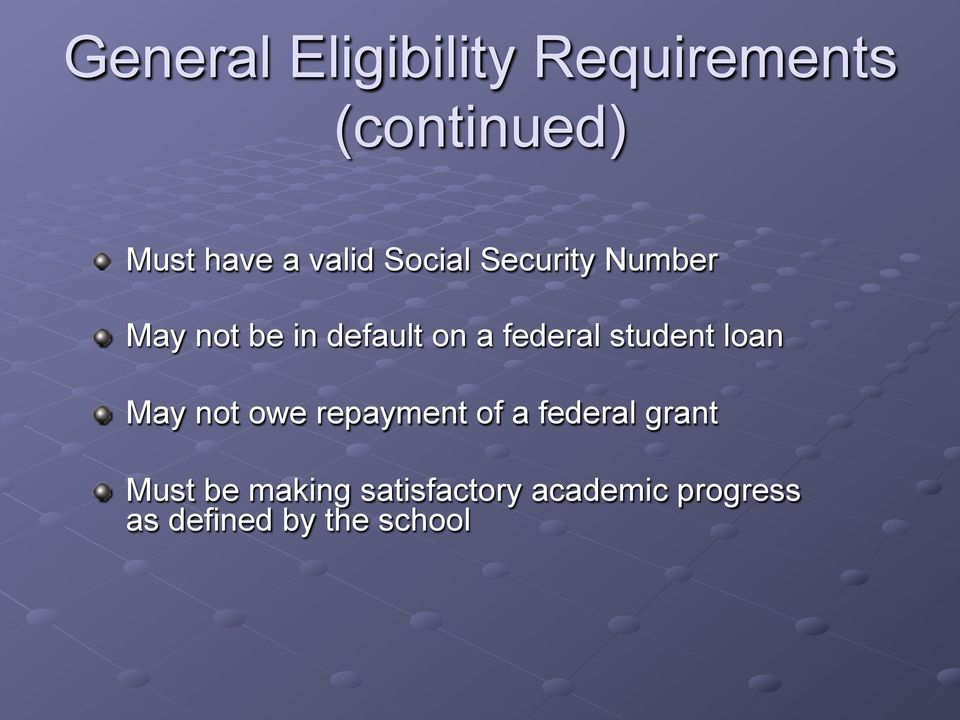federal student loan May not owe repayment of a federal grant