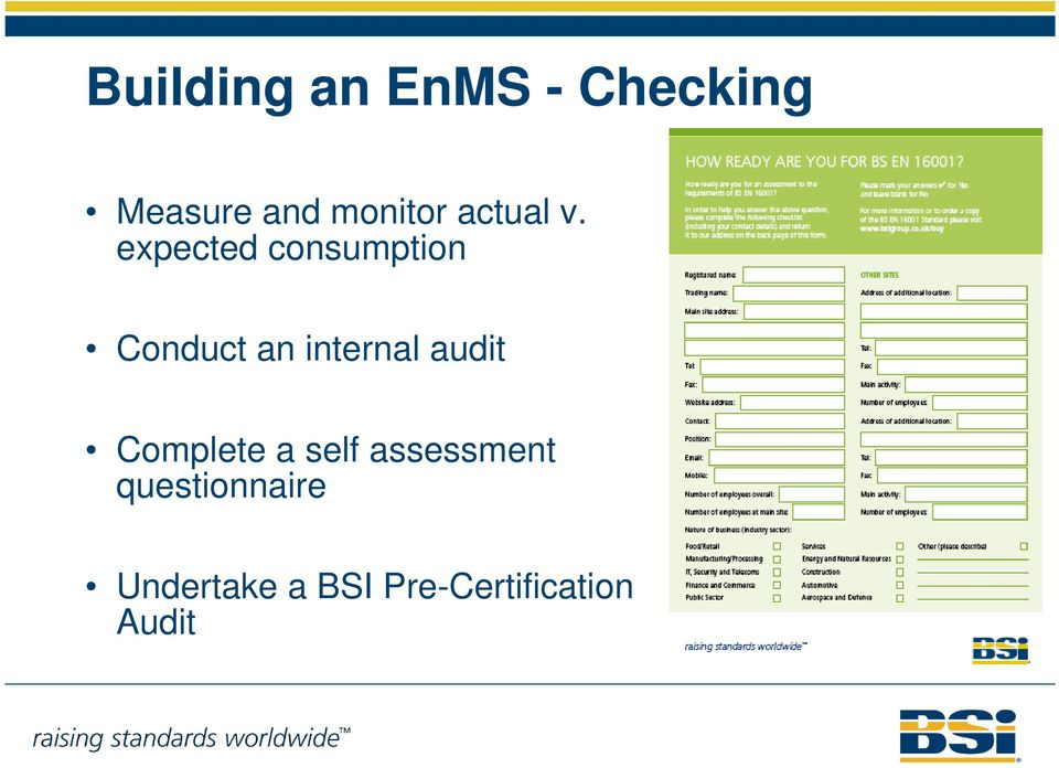 expected consumption Conduct an internal audit