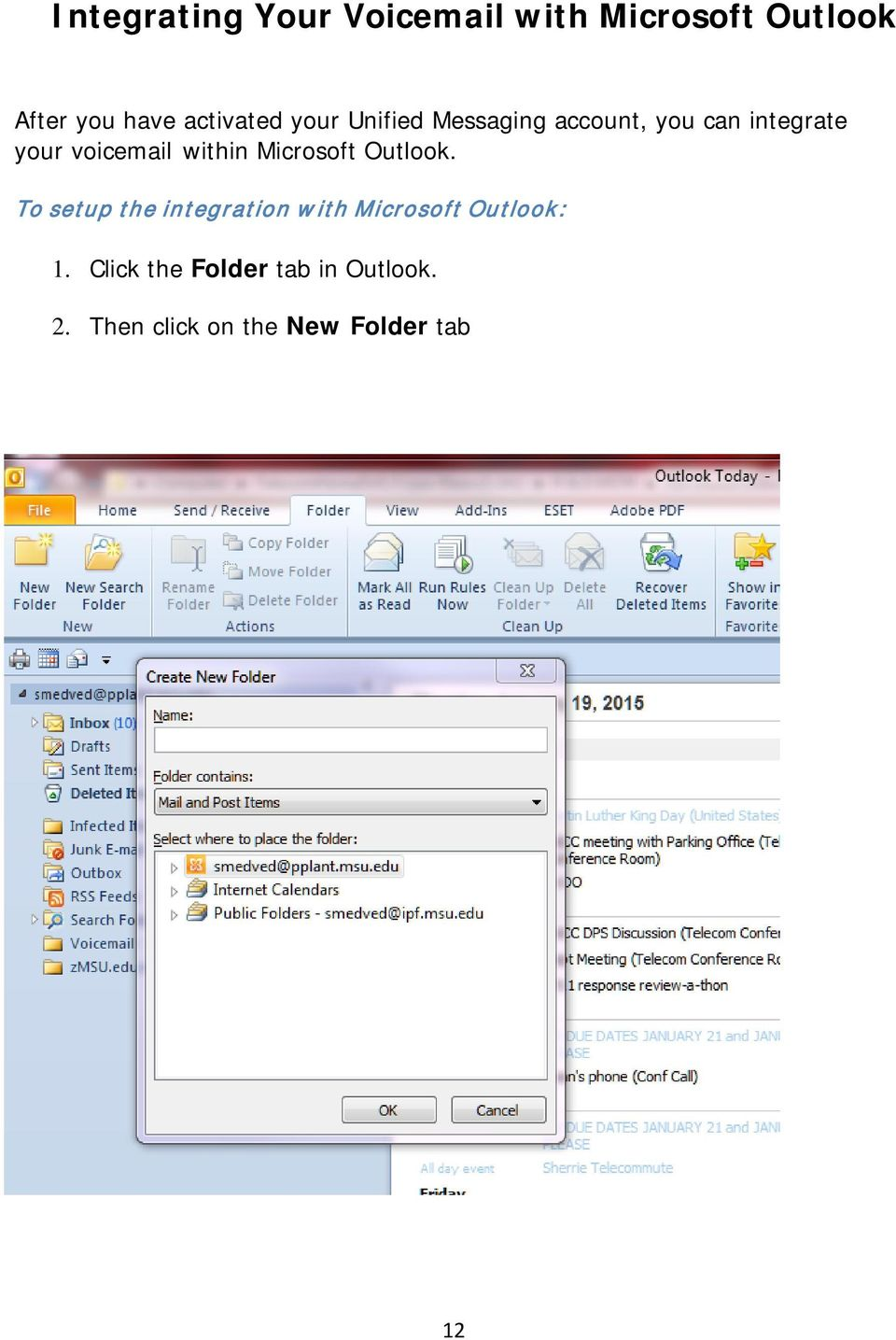 voicemail within Microsoft Outlook.