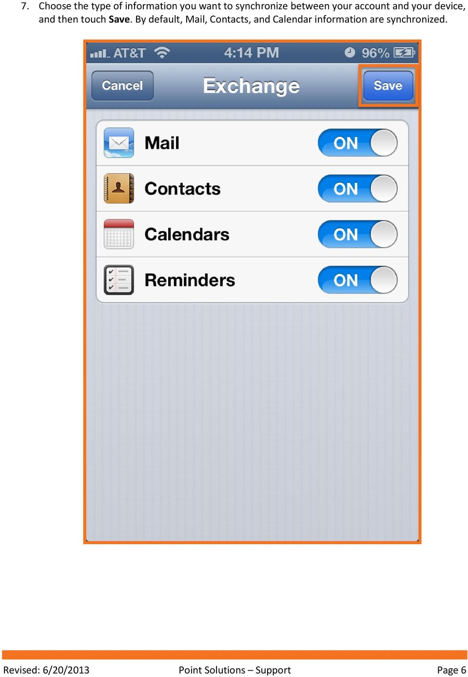 By default, Mail, Contacts, and Calendar information are
