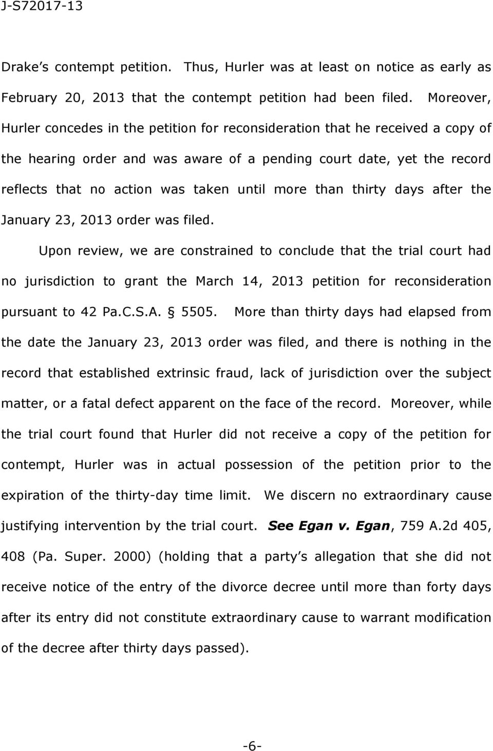 until more than thirty days after the January 23, 2013 order was filed.
