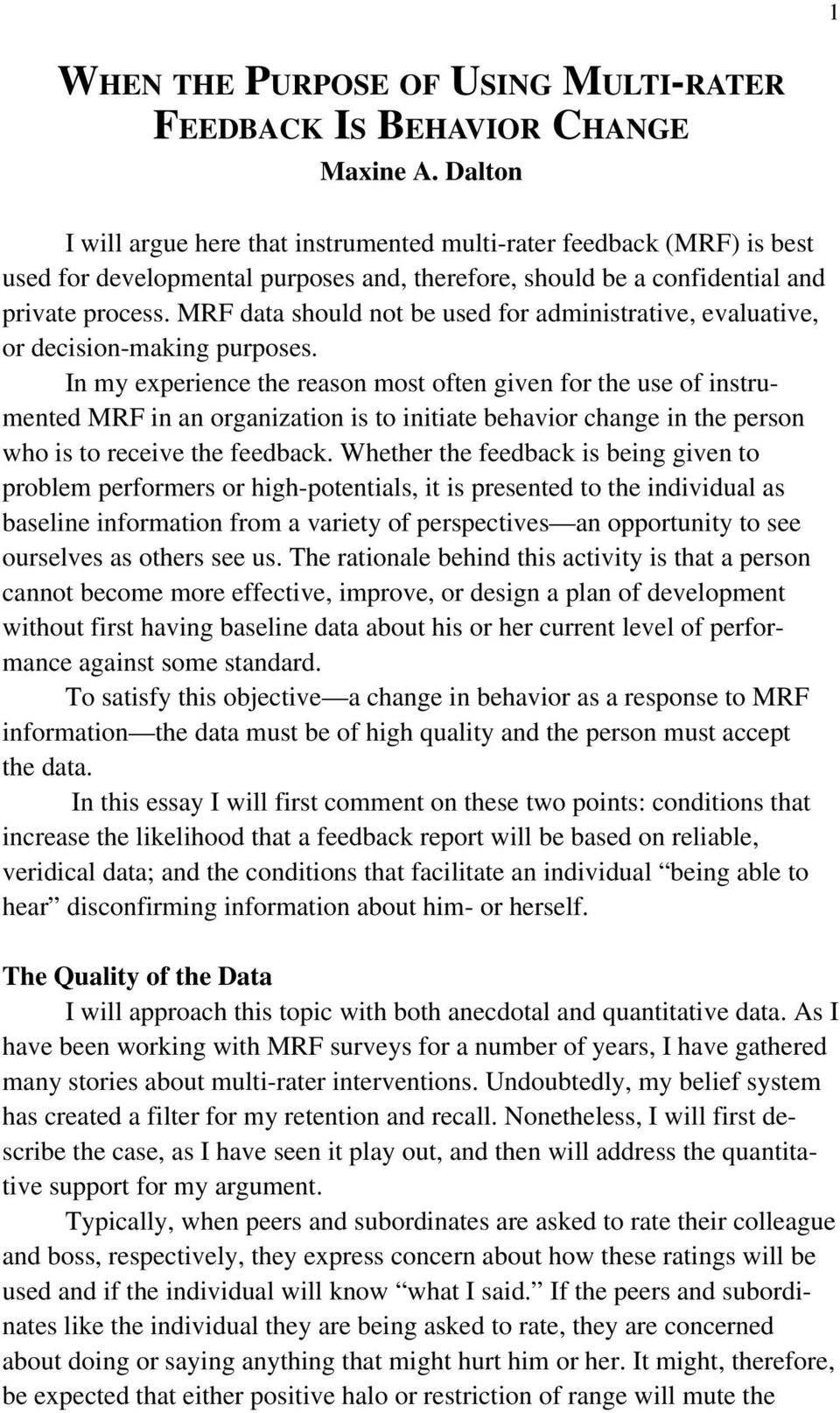MRF data should not be used for administrative, evaluative, or decision-making purposes.