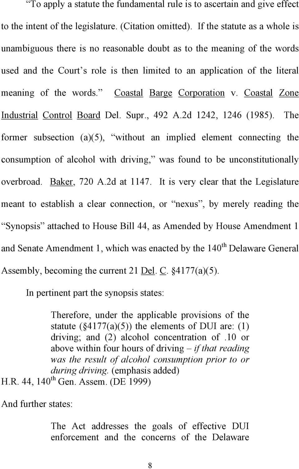 Coastal Barge Corporation v. Coastal Zone Industrial Control Board Del. Supr., 492 A.2d 1242, 1246 (1985).