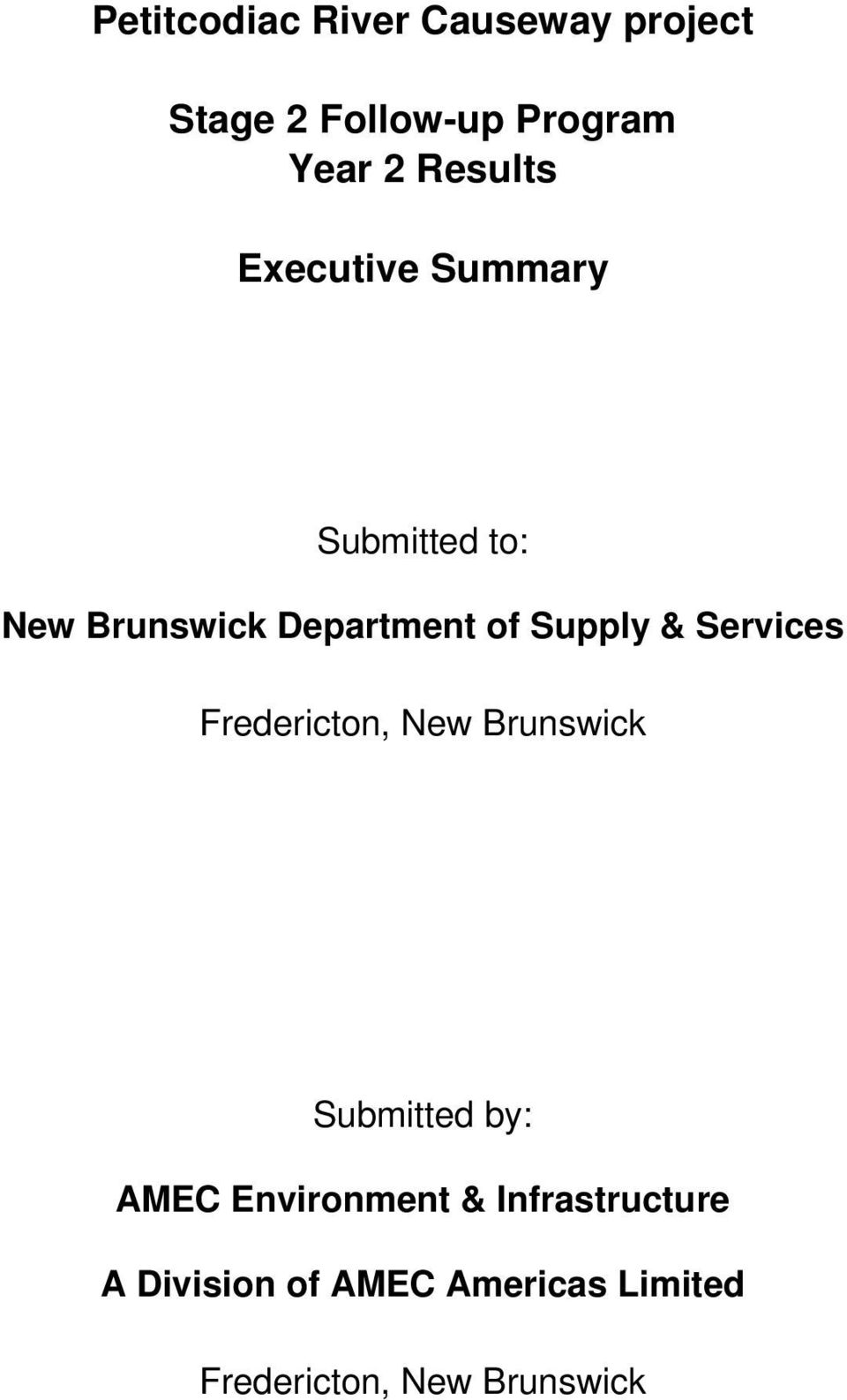Supply & Services Fredericton, New Brunswick Submitted by: AMEC