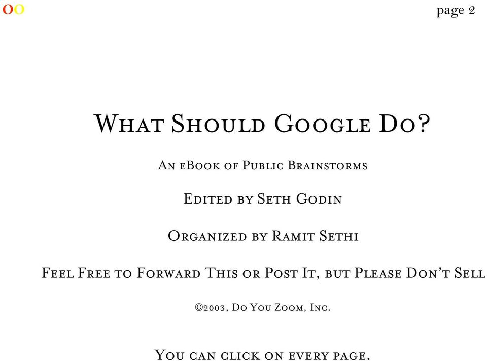 Organized by Ramit Sethi Feel Free to Forward This or