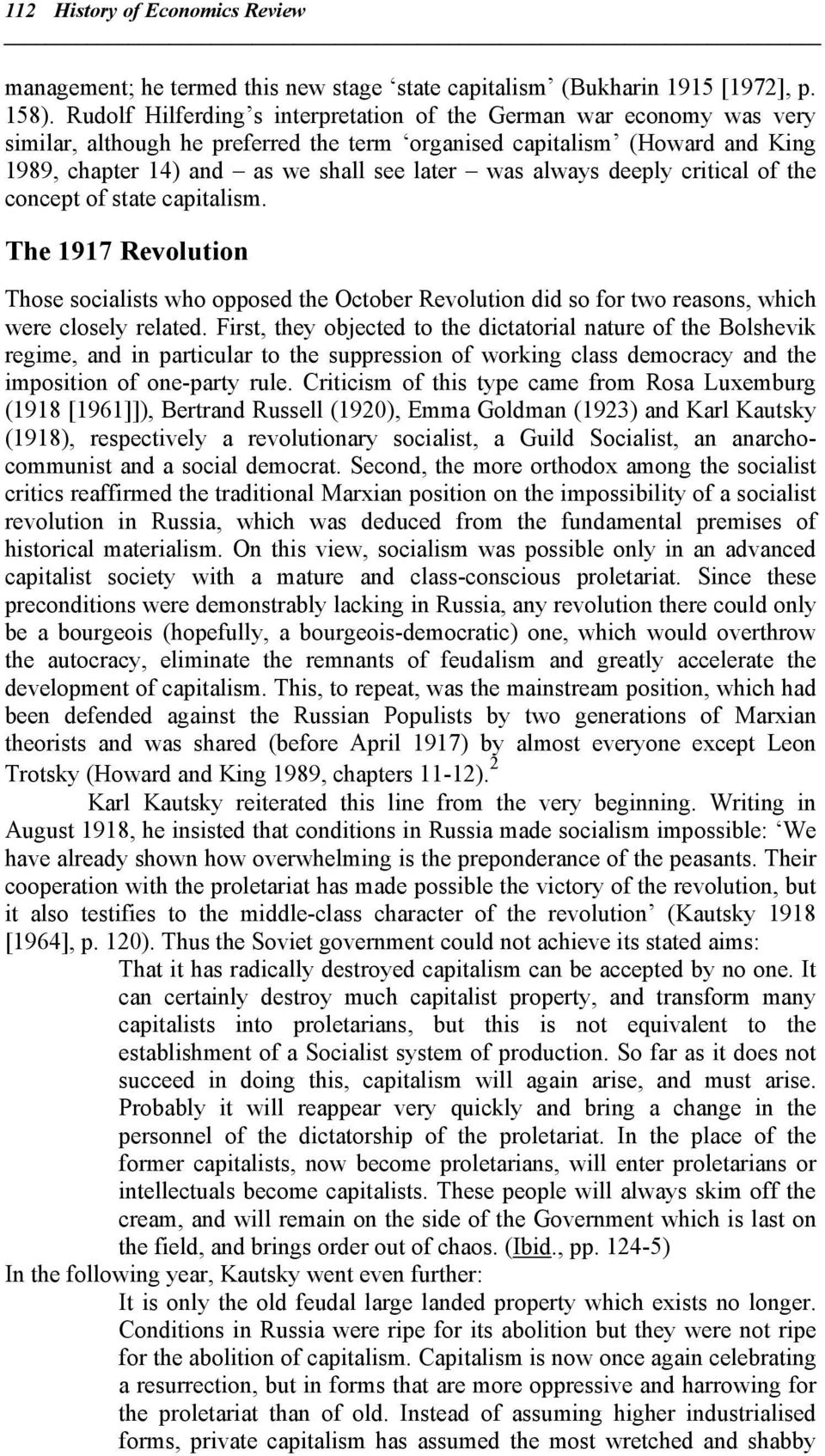 always deeply critical of the concept of state capitalism. The 1917 Revolution Those socialists who opposed the October Revolution did so for two reasons, which were closely related.
