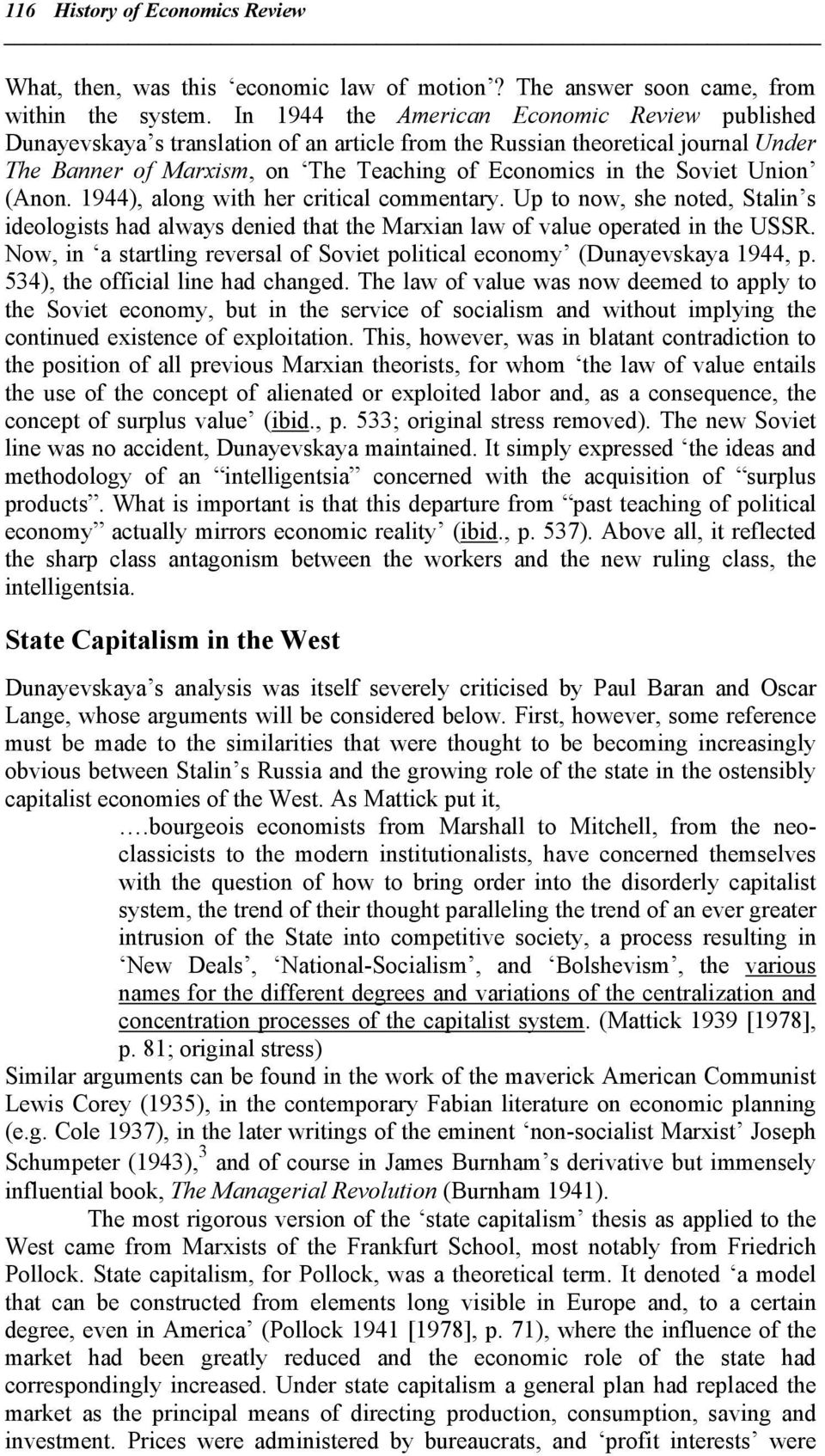 Union (Anon. 1944), along with her critical commentary. Up to now, she noted, Stalin s ideologists had always denied that the Marxian law of value operated in the USSR.