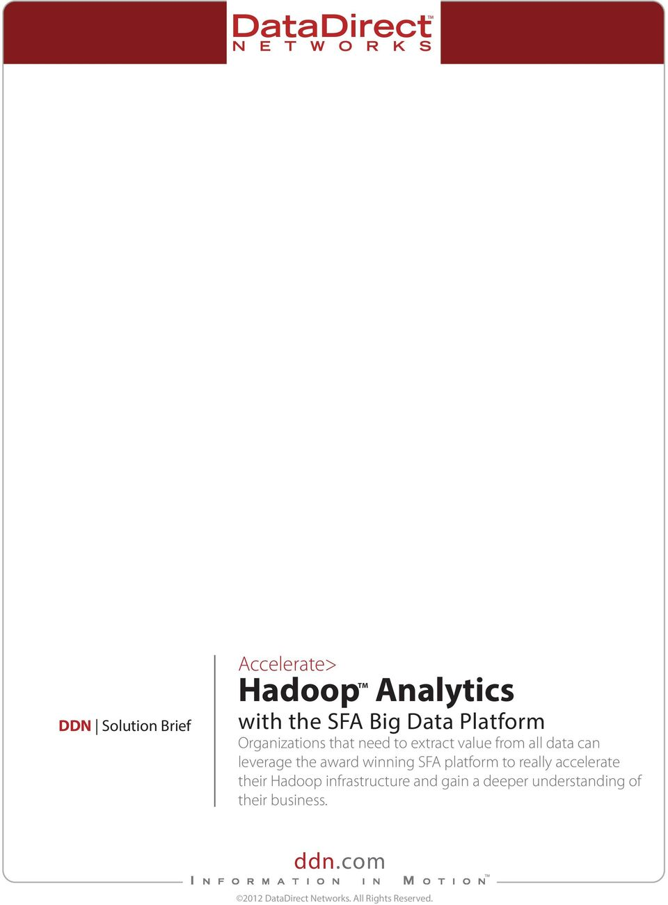 winning SFA platform to really accelerate their Hadoop infrastructure and gain a