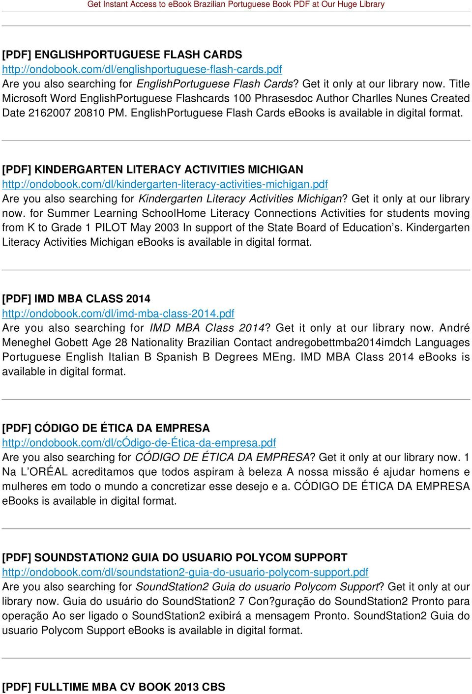 [PDF] KINDERGARTEN LITERACY ACTIVITIES MICHIGAN http://ondobook.com/dl/kindergarten-literacy-activities-michigan.pdf Are you also searching for Kindergarten Literacy Activities Michigan?