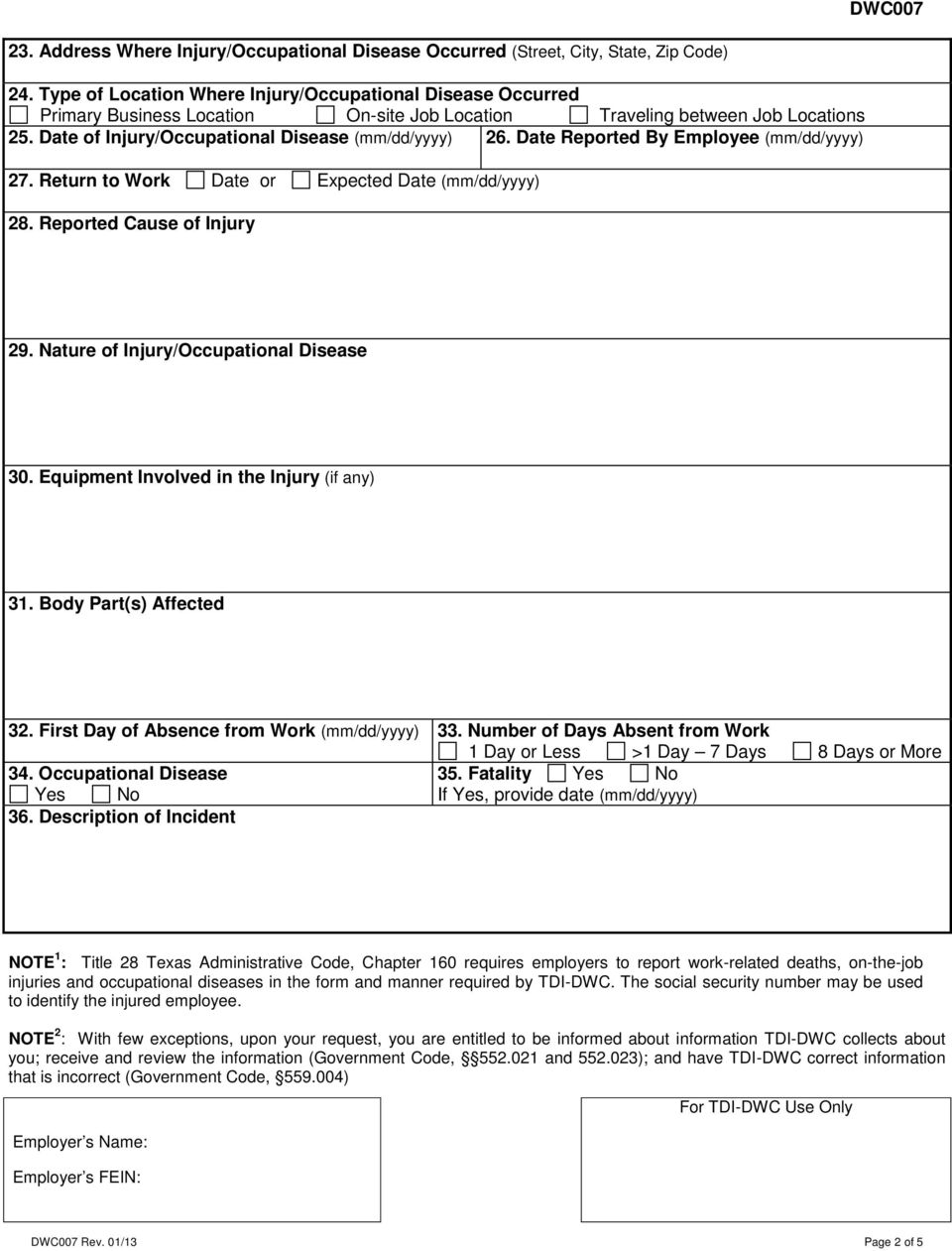 Date Reported By Employee (mm/dd/yyyy) 27. Return to Work Date or Expected Date (mm/dd/yyyy) 28. Reported Cause of Injury 29. Nature of Injury/Occupational Disease 30.