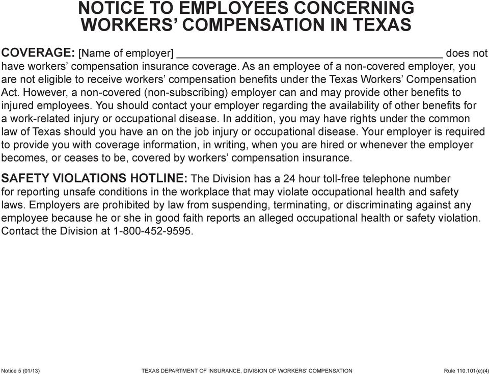 However, a non-covered (non-subscribing) employer can and may provide other benefits to injured employees.