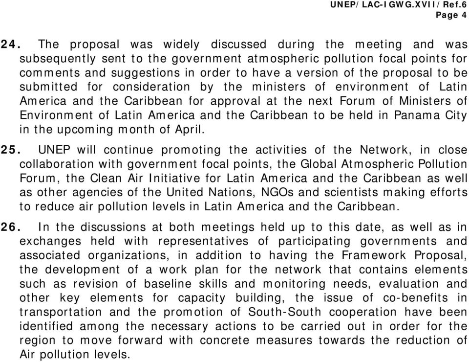 proposal to be submitted for consideration by the ministers of environment of Latin America and the Caribbean for approval at the next Forum of Ministers of Environment of Latin America and the