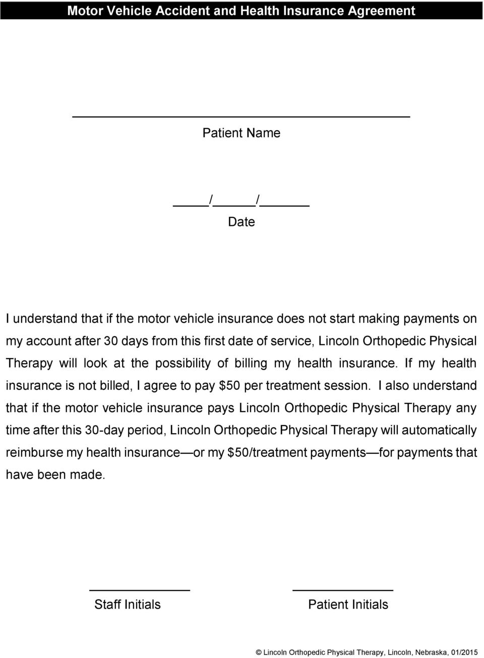 If my health insurance is not billed, I agree to pay $50 per treatment session.