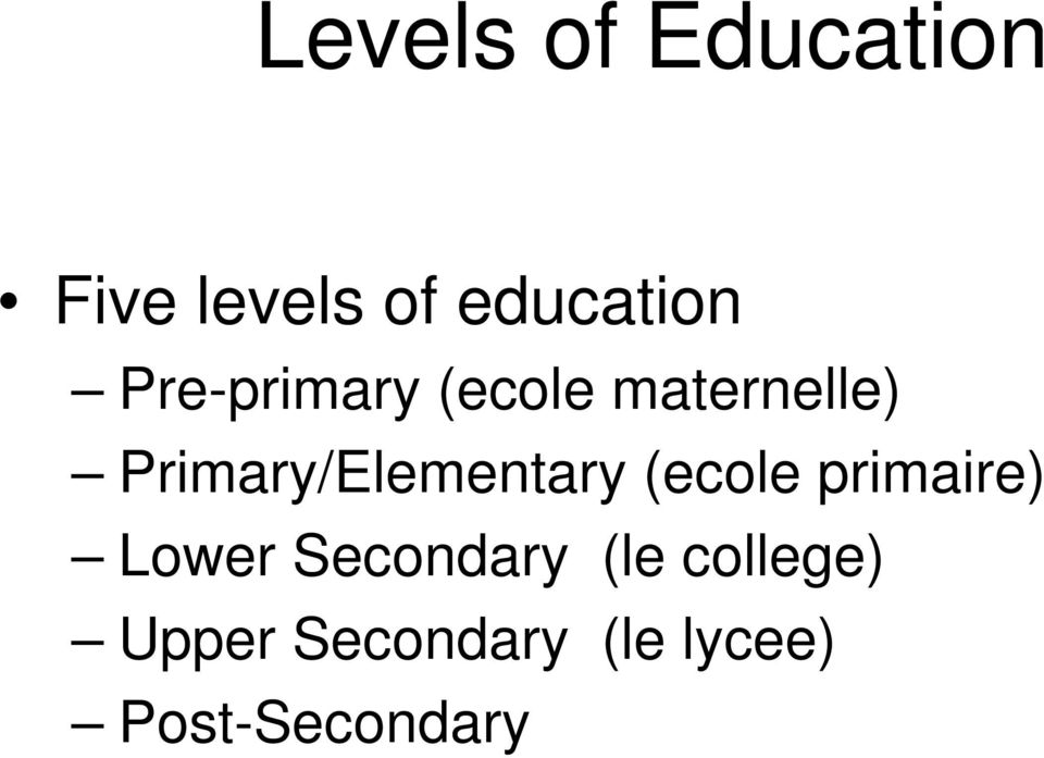 Primary/Elementary (ecole primaire) Lower