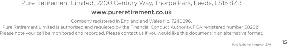 Pure Retirement Limited is authorised and regulated by the Financial Conduct Authority.