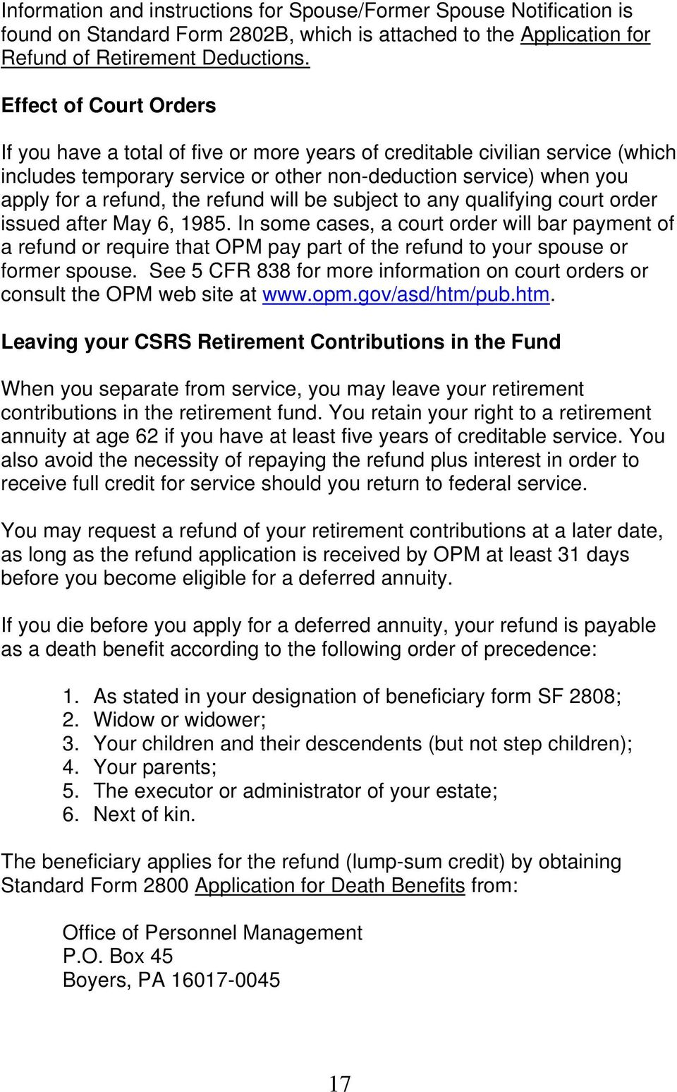 refund will be subject to any qualifying court order issued after May 6, 1985.