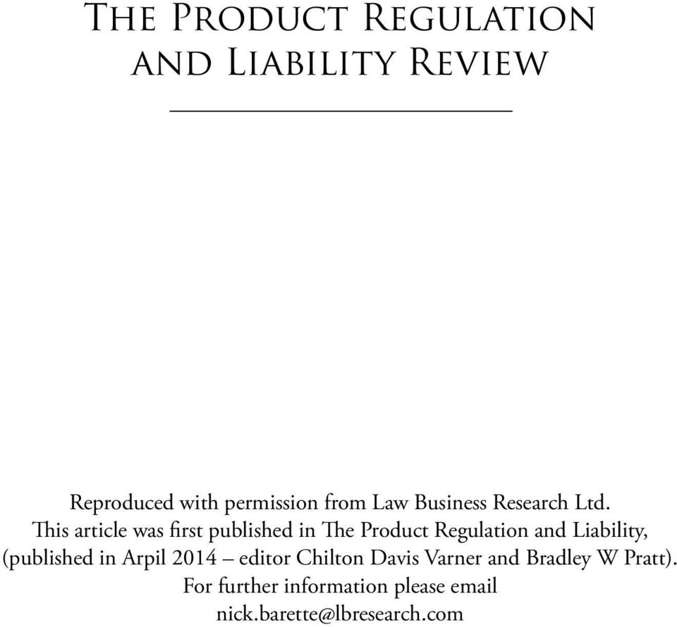This article was first published in The Product Regulation and Liability,