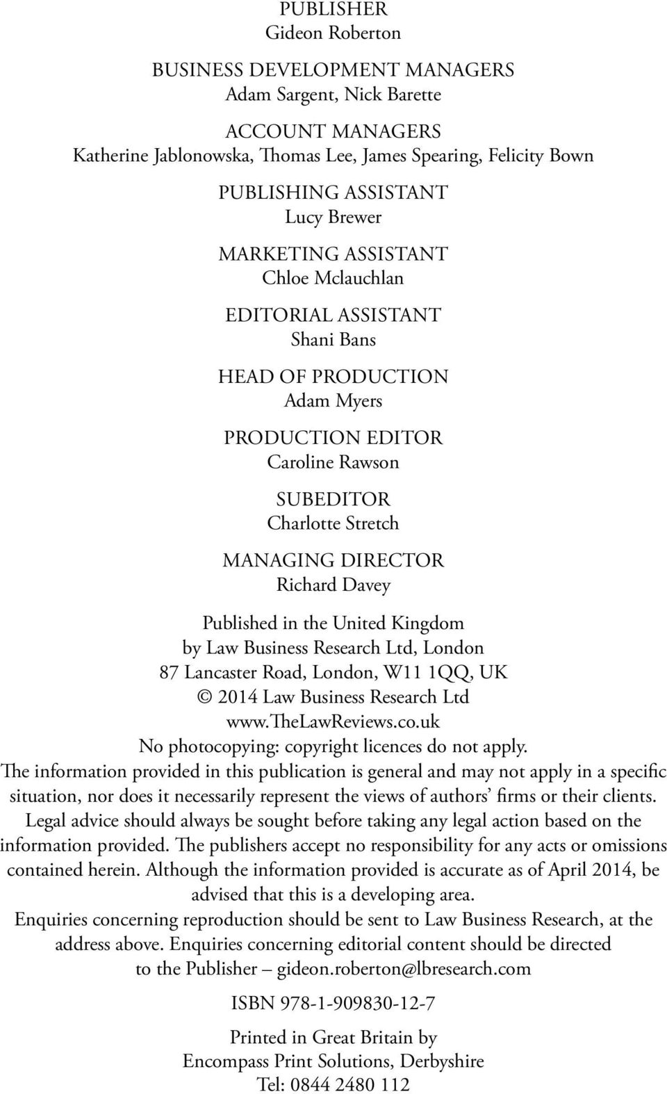 Published in the United Kingdom by Law Business Research Ltd, London 87 Lancaster Road, London, W11 1QQ, UK 2014 Law Business Research Ltd www.thelawreviews.co.