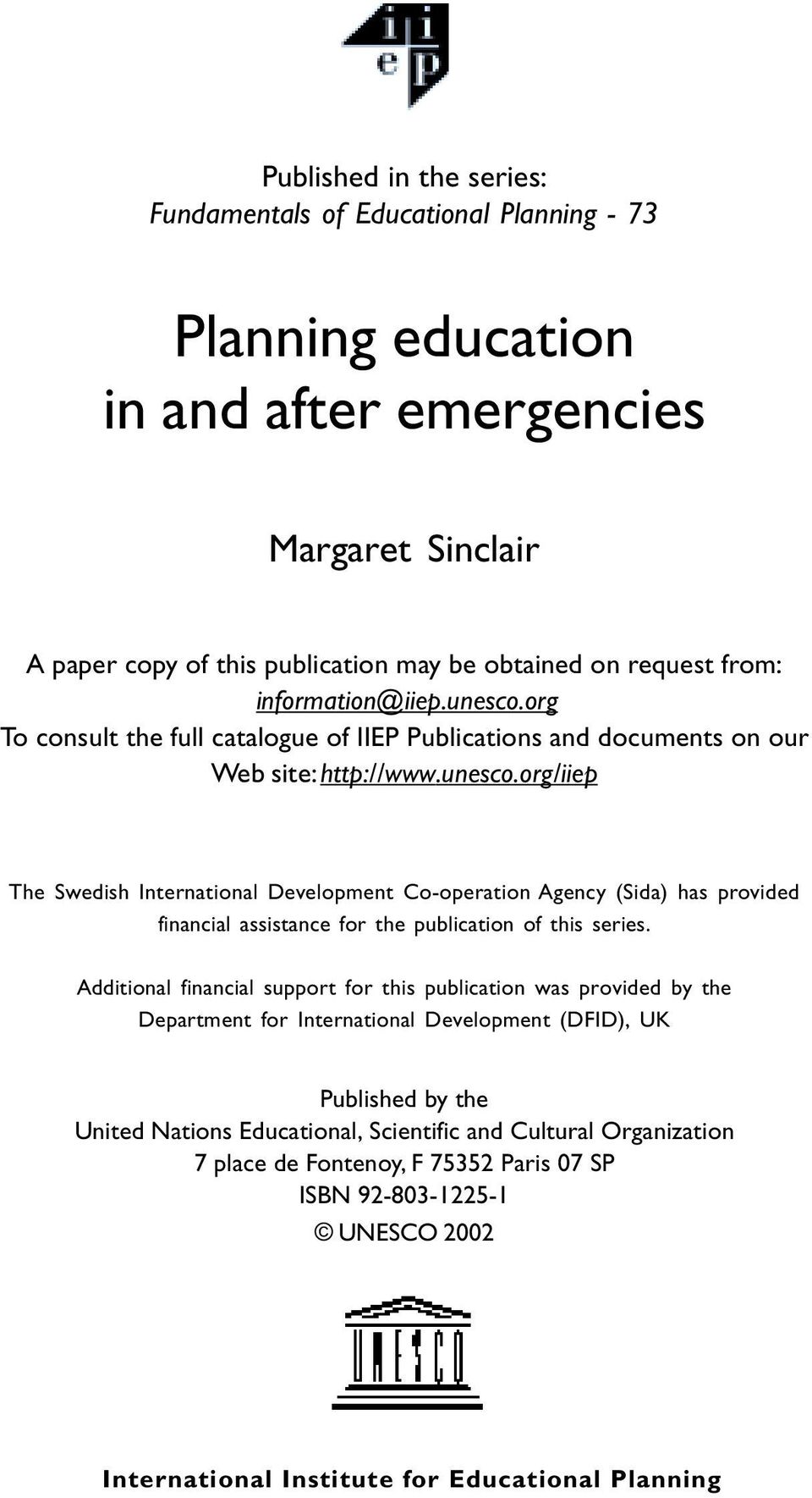 org To consult the full catalogue of IIEP Publications and documents on our Web site: http://www.unesco.